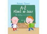 Albatros A-Ž půjdeš do školy: Pro kluky, co se neztratí