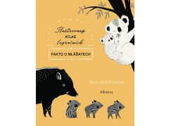 Albatros Ilustrovaný atlas legračních faktů o mláďatech