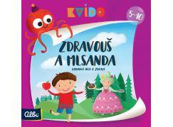 Albi Kvído- Zdravouš a Mlsanda