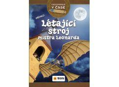 Cestovatelé v čase Létající stroj mistra Leonarda