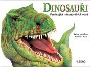 Dinosauři Fascinující svět pravěkých obrů