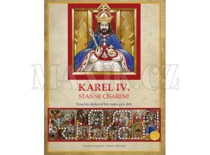 Edika Karel IV. Staň se císařem!