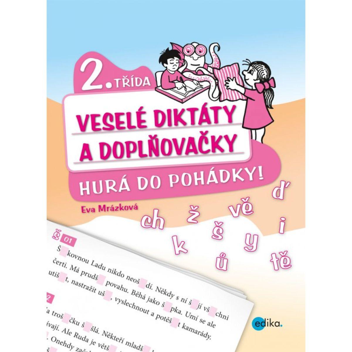 Edika Veselé diktáty a doplňovačky - Hurá do pohádky