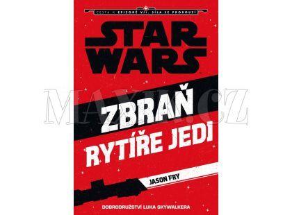 Egmont Star Wars Cesta k epizodě VII. Síla se probouzí - Zbraň rytíře Jedi