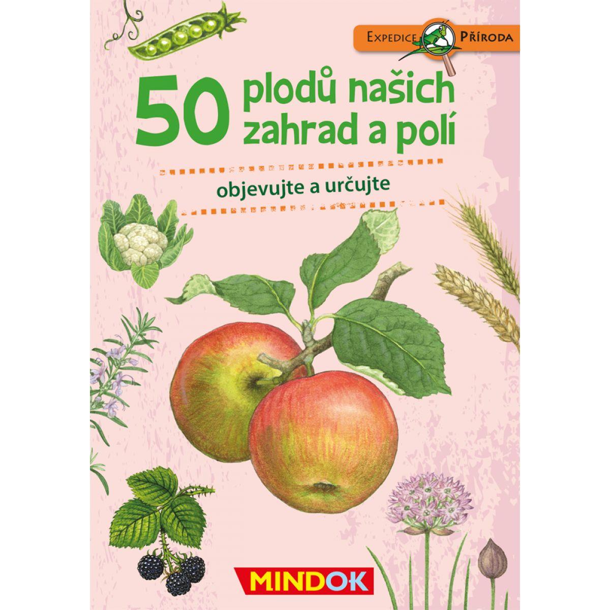 Mindok Expedice příroda 50 plodů našich zahrad a polí