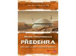 Mindok Mars rozšíření 3 Předehra