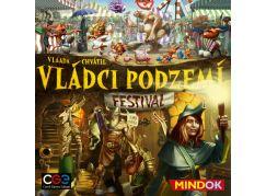 Mindok Vládci podzemí Festival