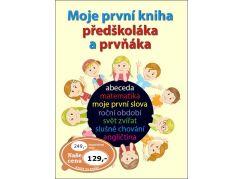 Moje první kniha předškoláka a prvňáka
