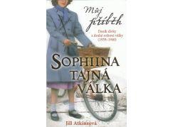 Můj příběh Sofiina tajná válka Atkinsonová, Jil