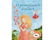 O princeznách a vílách