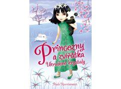 Princezny a zvířátka Ukradené krystaly Paula Harrisonová