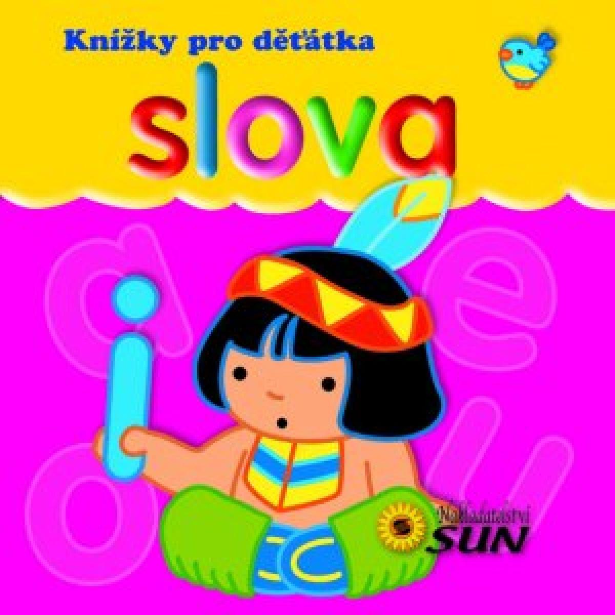 Sun Knížky pro děťátka Slova