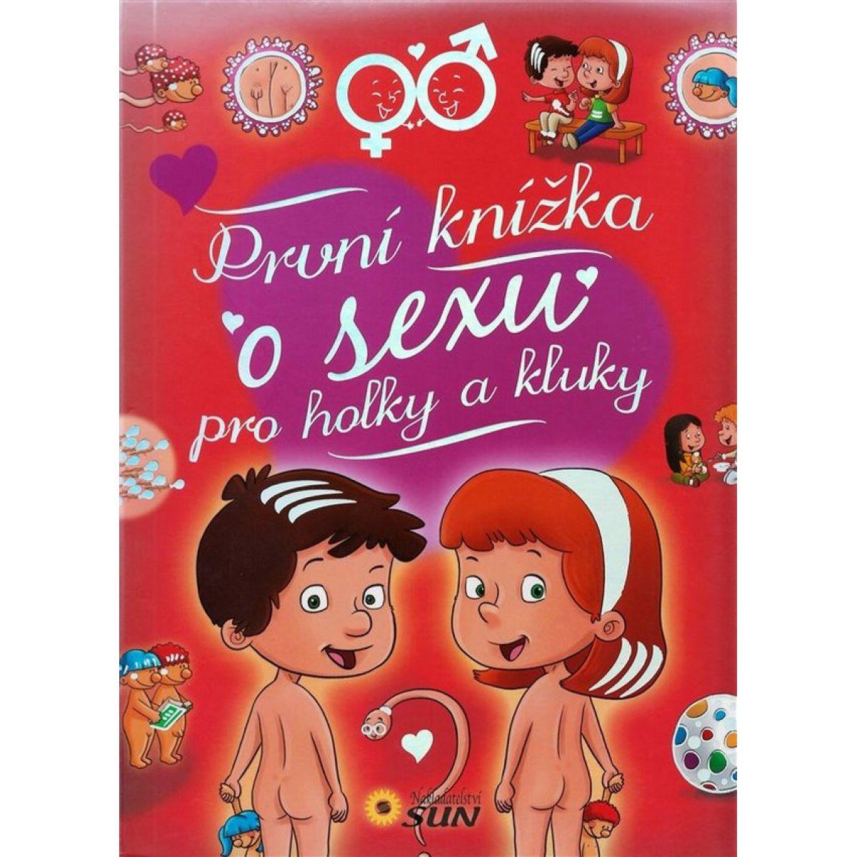Sun První knížka o sexu pro holky a kluky