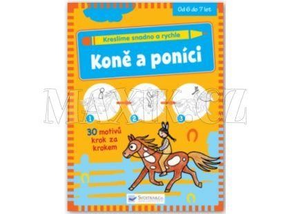 Svojtka Kreslíme snadno a rychle - Koně a poníci