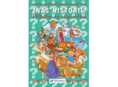 Znáš historii? Příběhy ze starověku