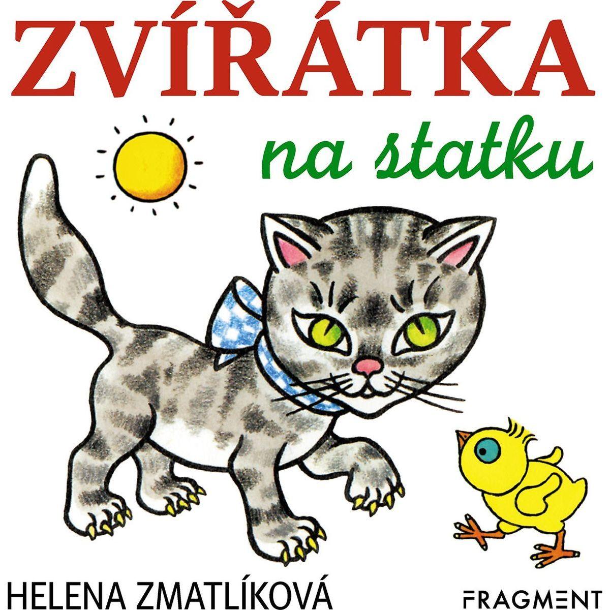 Zvířátka na statku Helena Zmatlíková